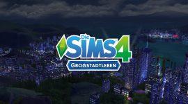 Noch eine Woche bis Die Sims 4: Großstadtleben erscheint